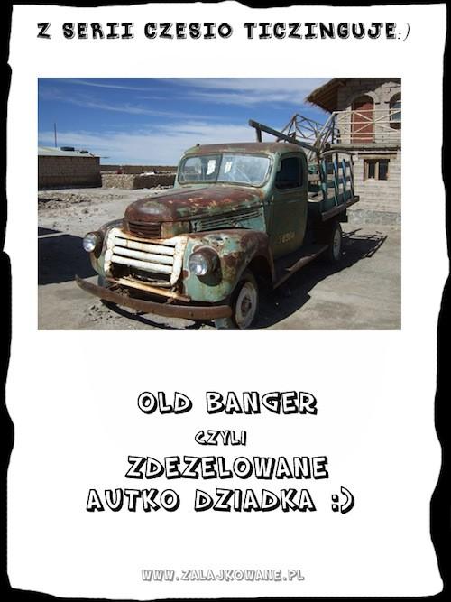Old banger - zdezelowane autko dziadka