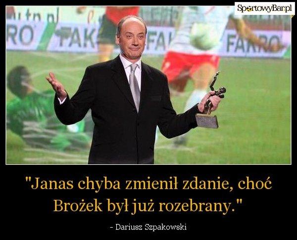 Dariusz Szpakowski mem
